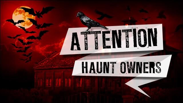 Attention Pennsylvania Haunt Owners